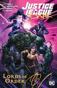 [Justice League: Dark: Volume 2: Lords Of Order (Product Image)]