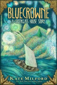 [Greenglass House: Book 3: Bluecrowne (Hardcover) (Product Image)]