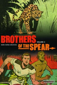 [Brothers Of The Spear Archives: Volume 3 (Hardcover) (Product Image)]