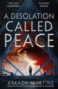 [Teixcalaan: Book 2: A Desolation Called Peace (Product Image)]