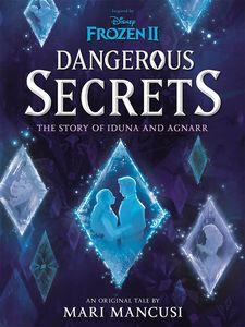 [Disney: Frozen 2: Dangerous Secrets (Product Image)]