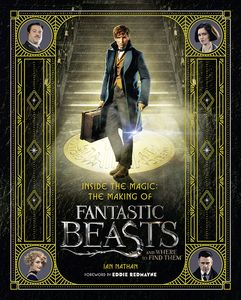 [Fantastic Beasts & Where To Find Them: Inside The Magic: The Making Of The Film (Hardcover) (Product Image)]
