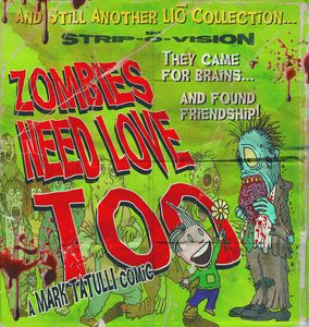 [And Still Another Lio Collection: In Strip-O-Vision: Zombies Need Love Too (Product Image)]