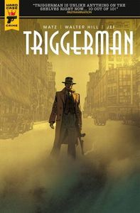 [Hard Case Crime: Walter Hill's Triggerman (Product Image)]