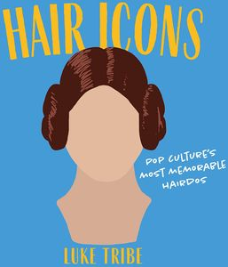 [Hair Icons: Pop Cultures Most Memorable Hairdos (Product Image)]