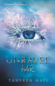 [Shatter Me: Book 2: Unravel Me (Product Image)]