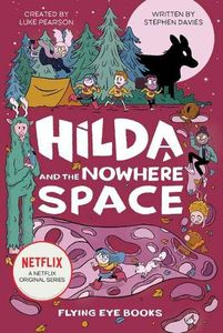 [Hilda & The Nowhere Space (Hardcover) (Product Image)]