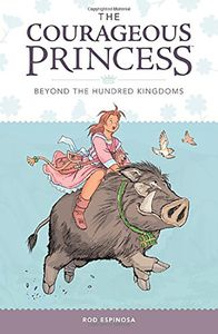 [Courageous Princess: Volume 1: Beyond Hundred Kingdoms (Product Image)]