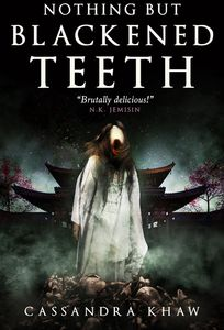 [Nothing But Blackened Teeth (Hardcover) (Product Image)]