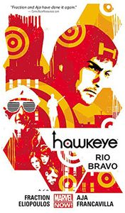 [Hawkeye: Volume 4: Rio Bravo (Product Image)]
