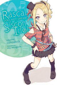 [Rascal Does Not Dream of Siscon Idol (Light Novel) (Product Image)]