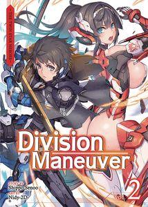 [Division Maneuver: Volume 2 (Light Novel) (Product Image)]