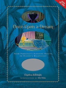 [Once Upon A Dream: From Perrault's Sleeping Beauty to Disney's Maleficent (Hardcover) (Product Image)]