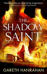 [The Black Iron Legacy: Book 2: The Shadow Saint (Signed Bookplate Edition) (Product Image)]