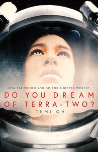 [Do You Dream Of Terra-Two? (Signed Edition Hardcover) (Product Image)]