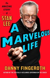 [A Marvelous Life: The Amazing Story Of Stan Lee (Hardcover) (Product Image)]