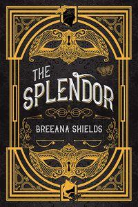 [The Splendor (Hardcover) (Product Image)]