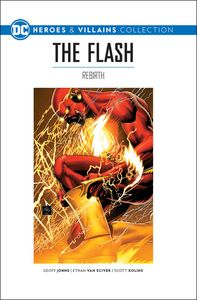 [DC Graphic Novel Collection: Heroes & Villains: Volume 6: Flash: Rebirth (Hardcover) (Product Image)]
