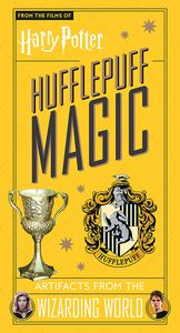 [Harry Potter: Hufflepuff Magic: Artifacts From The Wizarding World (Hardcover) (Product Image)]