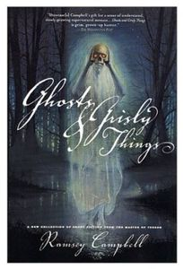 [Ghosts And Grisly Things (Product Image)]