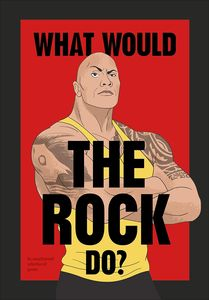 [What Would The Rock Do? (Hardcover) (Product Image)]