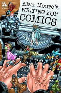 [Alan Moore's Writing For Comics: Volume 1 (Product Image)]