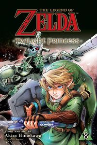 [The Legend of Zelda: Twilight Princess: Volume 8 (Product Image)]