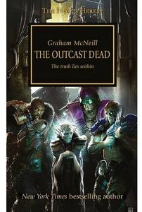 [Warhammmer 40k: The Horus Heresy: Book 17: Outcast Dead (Product Image)]