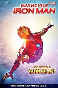 [Invincible Iron Man: Volume 1: Iron Heart (Product Image)]