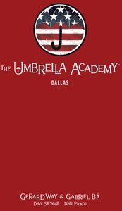 [Umbrella Academy: Library Edition: Volume 2: Dallas (Hardcover) (Product Image)]