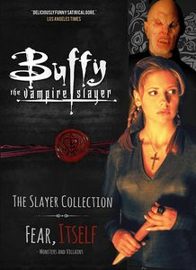 [Buffy The Vampire Slayer: The Slayer Collection: Volume 2: Fear, Itself - Monsters & Villains (Product Image)]