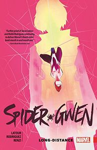 [Spider-Gwen: Volume 3: Long-Distance (Product Image)]