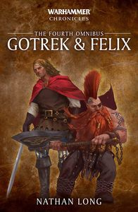 [Warhammer Chronicles: The Fourth Omnibus: Gotrek & Felix (Product Image)]
