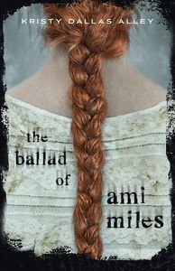 [The Ballad Of Ami Miles (Hardcover) (Product Image)]