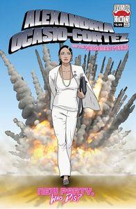 [Alexandria Ocasio Cortez & Freshman Force: Who Dis (2nd Printing) (Product Image)]