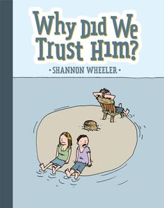 [Why Did We Trust Him? (Product Image)]