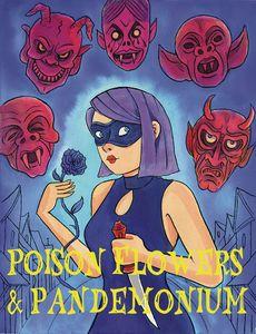 [Poison Flowers & Pandemonium (Product Image)]