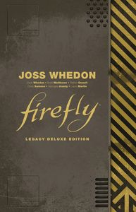 [Firefly Legacy (Deluxe Edition Hardcover) (Product Image)]