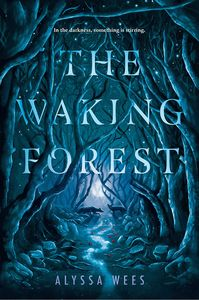 [The Waking Forest (Hardcover) (Product Image)]