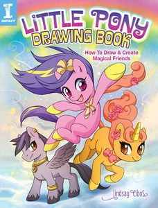 [My Little Pony: Drawing Book: How To Draw & Create Magical Friends (Product Image)]