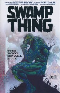 [Swamp Thing: The Root Of All Evil (Product Image)]