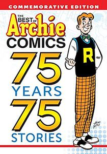 [Best Of Archie Comics: 75 Years, 75 Stories (Product Image)]
