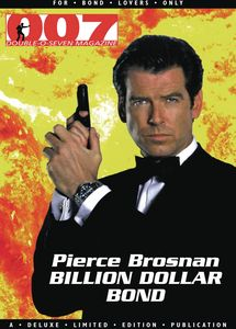 [007 Magazine Presents: Pierce Brosnan Billion Dollar Bond (Product Image)]