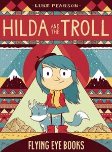 [Hilda & The Troll (Hardcover) (Product Image)]