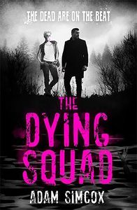 [The Dying Squad (Hardcover) (Product Image)]