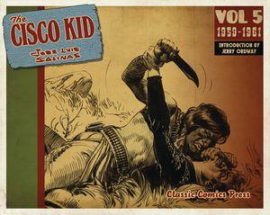[The Cisco Kid: Jose Luis Salinas & Reed: Volume 5 (1959-1961) (Product Image)]