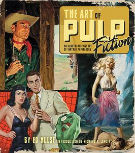 [The Art Of Pulp Fiction: An Illustrated History Of Vintage Paperbacks (Product Image)]