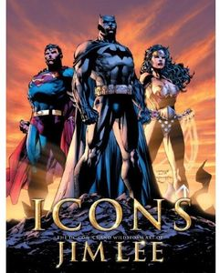 [Icons: The DC Comics & Wildstorm Art Of Jim Lee (Hardcover - Titan Edition) (Product Image)]