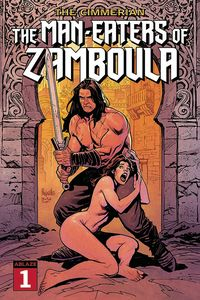 [Cimmerian: Man-Eaters Of Zamboula #1 (Cover A Yannick Paquette) (Product Image)]
