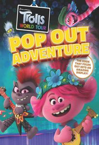 [Trolls: World Tour Pop Out Adventure (Hardcover) (Product Image)]